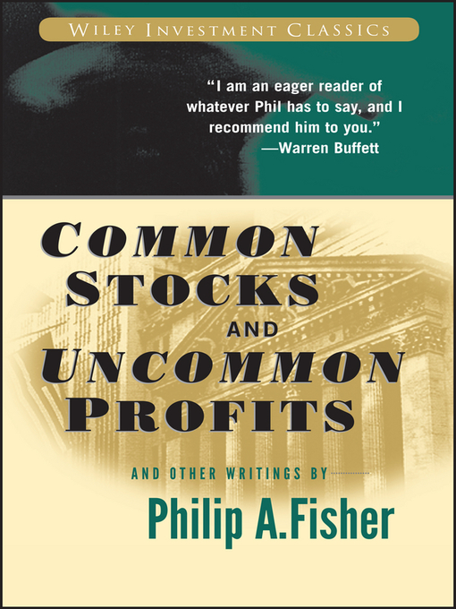 Title details for Common Stocks and Uncommon Profits and Other Writings by Philip A. Fisher - Available