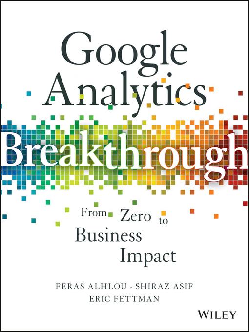 Google Analytics Breakthrough From Zero to Business Impact