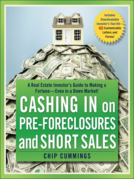 Title details for Cashing in on Pre-foreclosures and Short Sales by Chip Cummings - Available
