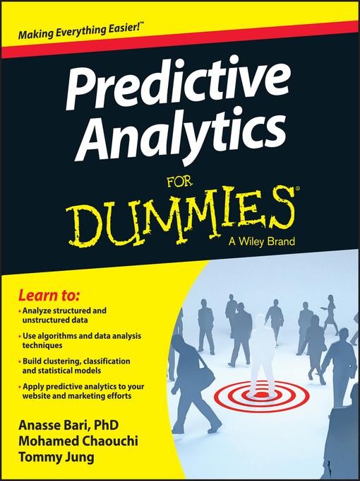 Title details for Predictive Analytics For Dummies by Dr. Anasse Bari - Available