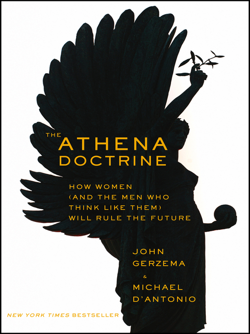 Title details for The Athena Doctrine by John Gerzema - Available