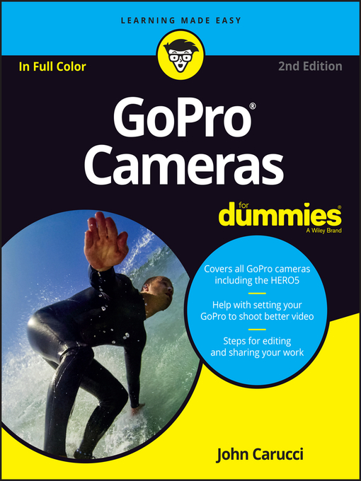 Title details for GoPro Cameras For Dummies by John Carucci - Available