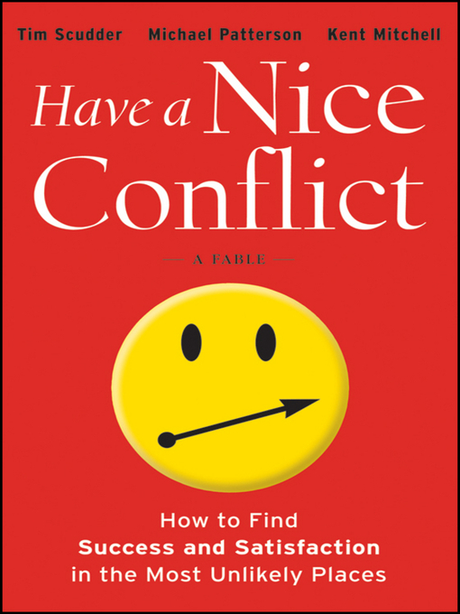 Title details for Have a Nice Conflict by Tim Scudder - Available
