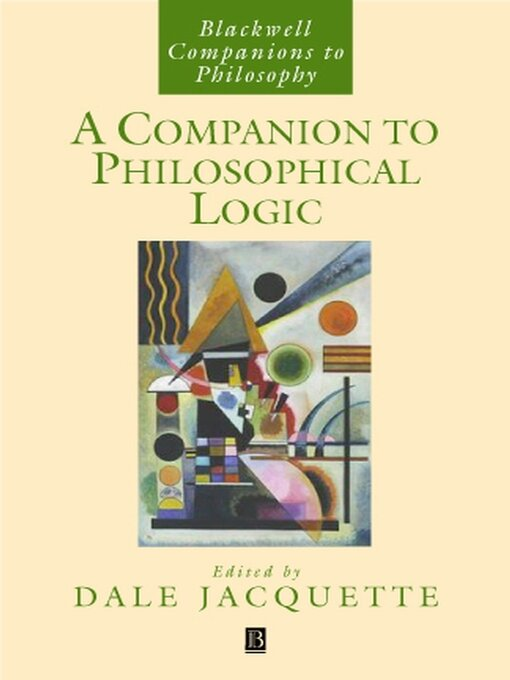 Title details for A Companion to Philosophical Logic by Dale Jacquette - Available