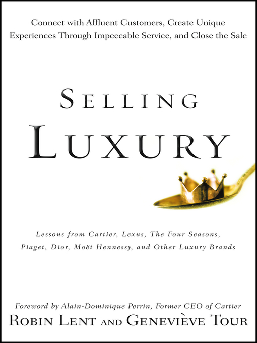 Title details for Selling Luxury by Robin Lent - Available