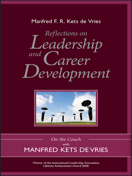 Reflections on Leadership and Career Development On the Couch with Manfred Kets de Vries