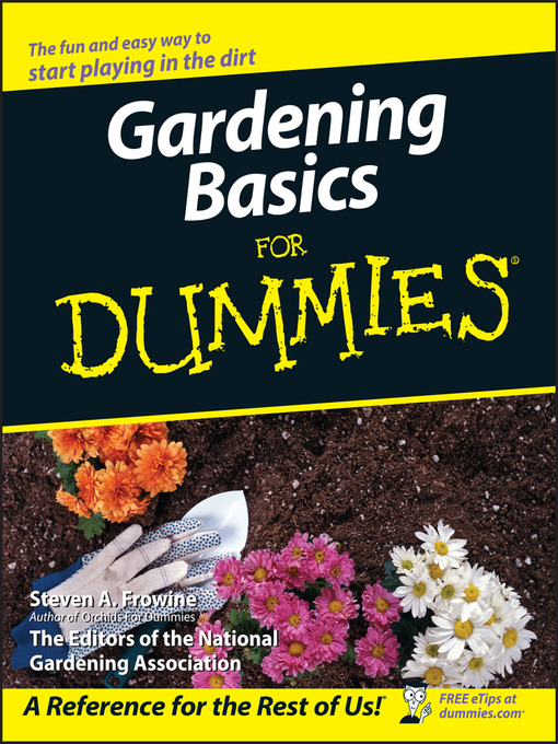 Title details for Gardening Basics For Dummies by Steven A. Frowine - Wait list