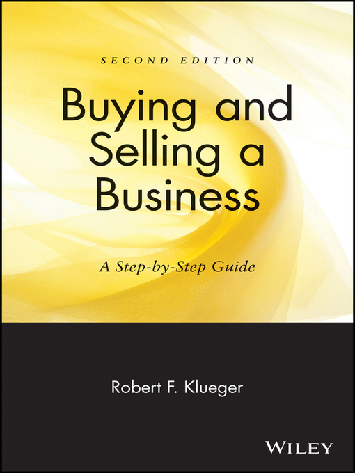 Title details for Buying and Selling a Business by Robert F. Klueger - Available