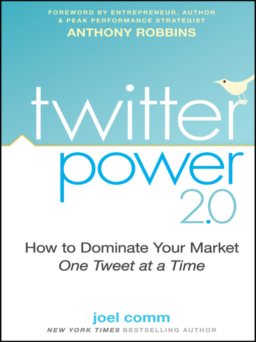 Title details for Twitter Power 2.0 by Joel Comm - Available