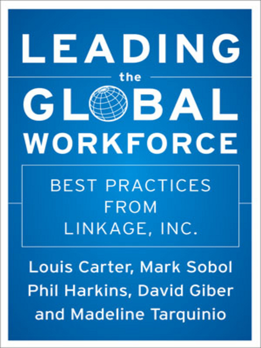 Title details for Leading the Global Workforce by Phil Harkins - Available