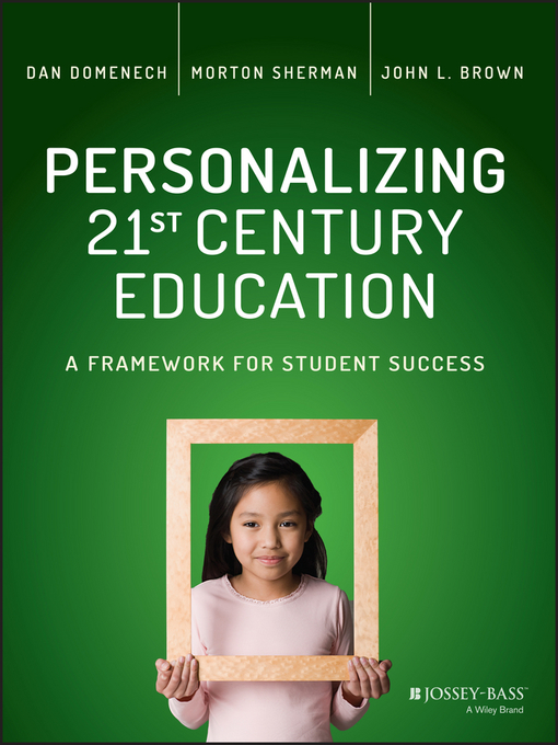 Title details for Personalizing 21st Century Education by Dan Domenech - Available