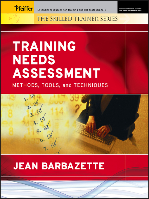 Training Needs Assessment Methods, Tools, and Techniques