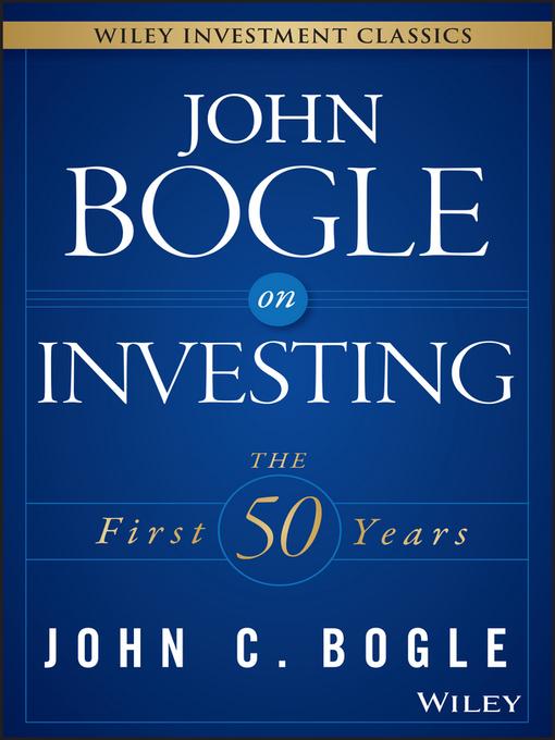 Title details for John Bogle on Investing by John C. Bogle - Available