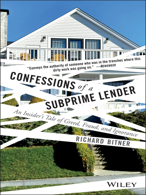 Title details for Confessions of a Subprime Lender by Richard Bitner - Available