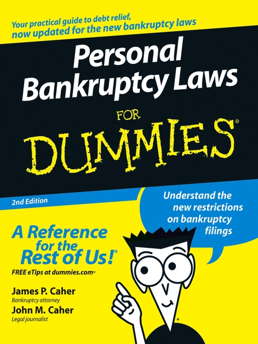 Title details for Personal Bankruptcy Laws For Dummies by James P. Caher - Available