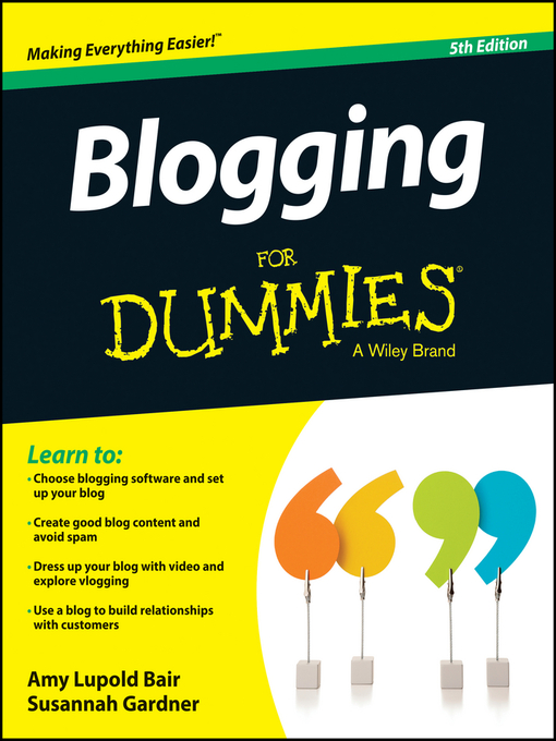 Title details for Blogging For Dummies by Amy Lupold Bair - Available