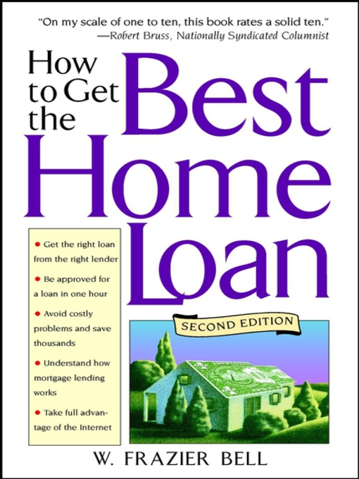 Title details for How to Get the Best Home Loan by W. Frazier Bell - Available