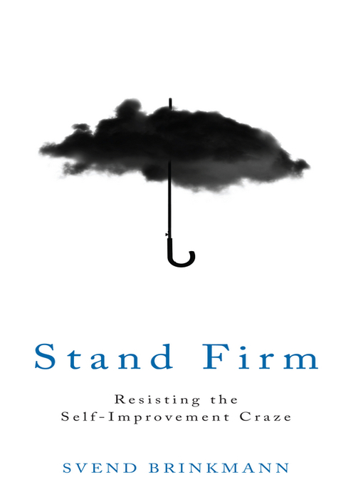 Title details for Stand Firm by Svend Brinkmann - Wait list