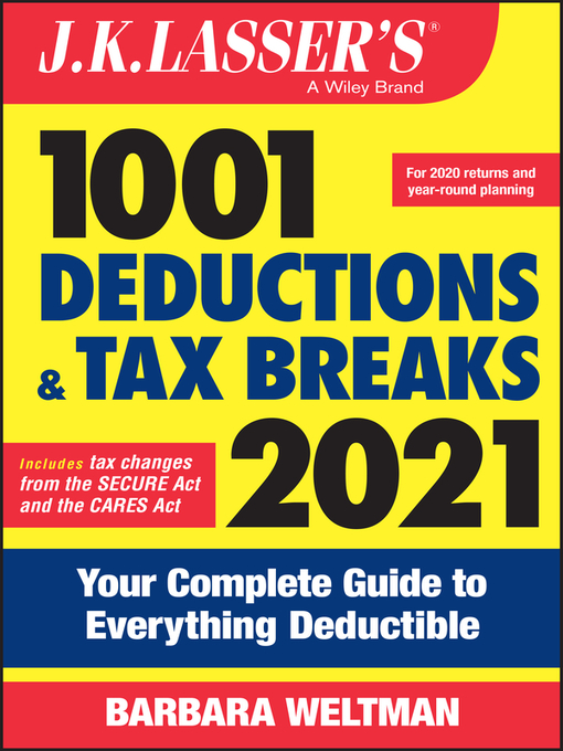 Title details for J.K. Lasser's 1001 Deductions and Tax Breaks 2021 by Wiley - Available