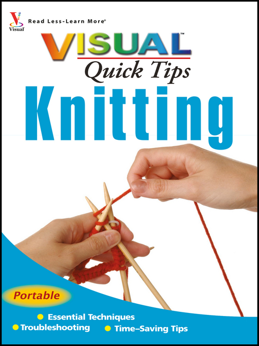 Title details for Knitting VISUAL Quick Tips by Sharon Turner - Wait list
