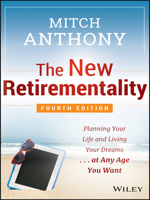 Title details for The New Retirementality by Mitch Anthony - Available