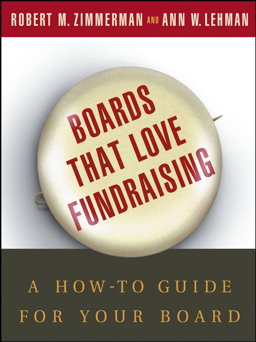 Title details for Boards That Love Fundraising by Robert M. Zimmerman - Available