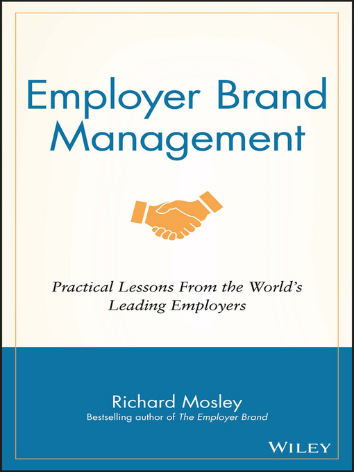 Title details for Employer Brand Management by Richard Mosley - Available