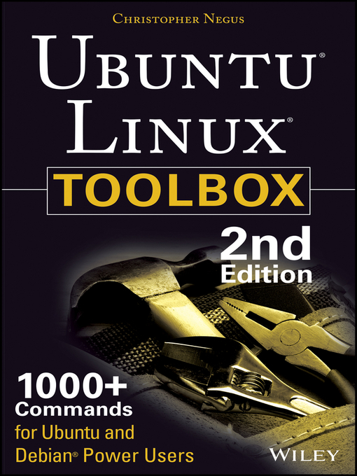 Title details for Ubuntu Linux Toolbox by Christopher Negus - Available