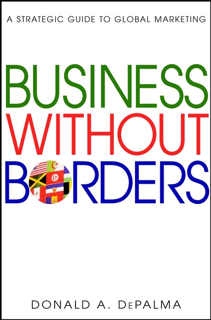 Title details for Business Without Borders: A Strategic Guide to Global Marketing by Charles Jencks - Available