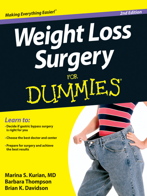 Title details for Weight Loss Surgery For Dummies by Marina S. Kurian - Available