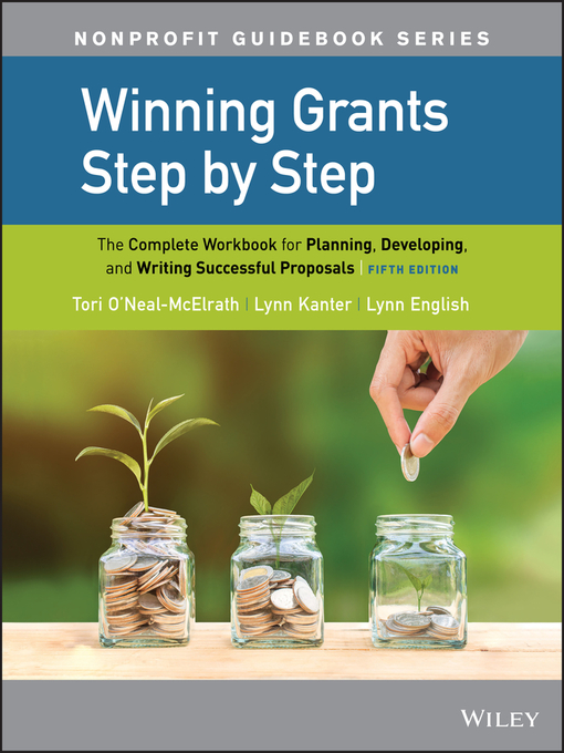 Title details for Winning Grants Step by Step by Tori O'Neal-McElrath - Available