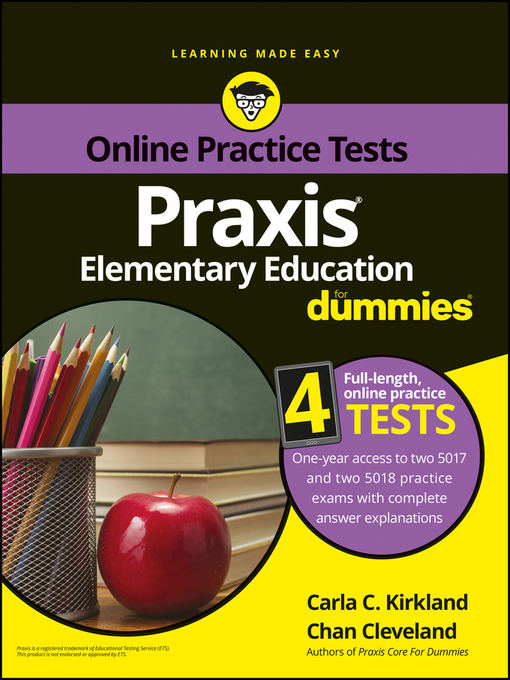 Title details for Praxis Elementary Education For Dummies with Online Practice by Carla C. Kirkland - Available