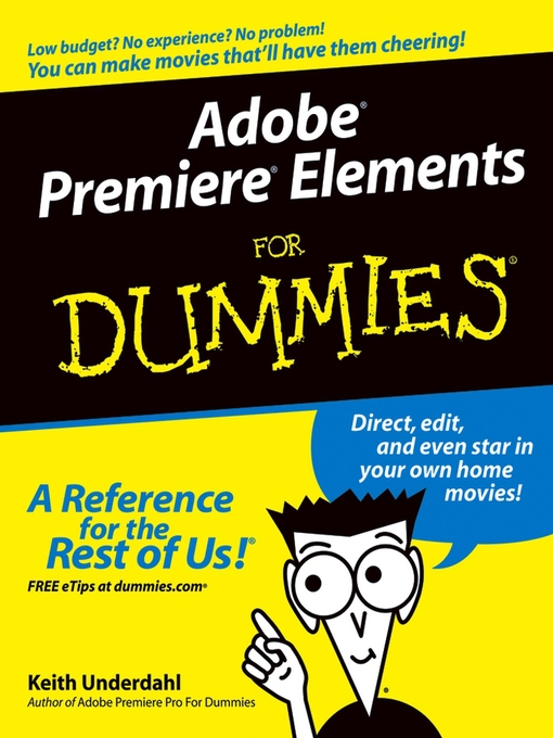 Title details for Adobe Premiere Elements For Dummies by Keith Underdahl - Available