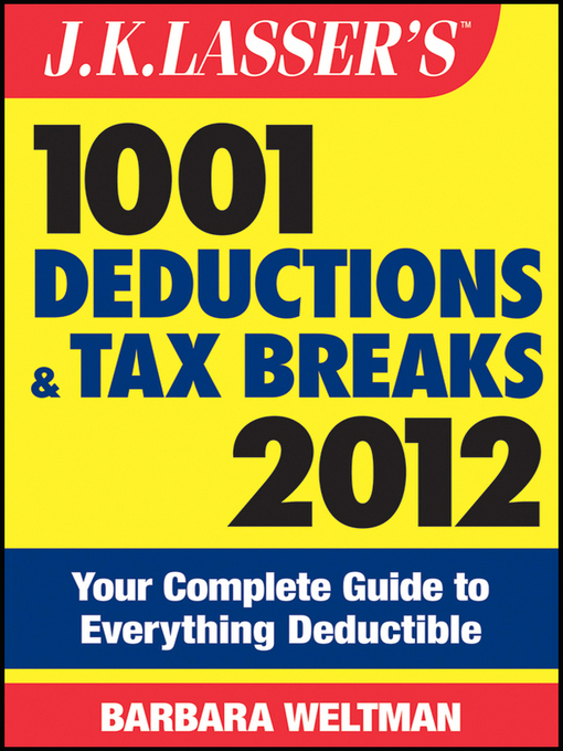 Cover of J.K. Lasser's 1001 Deductions and Tax Breaks 2012