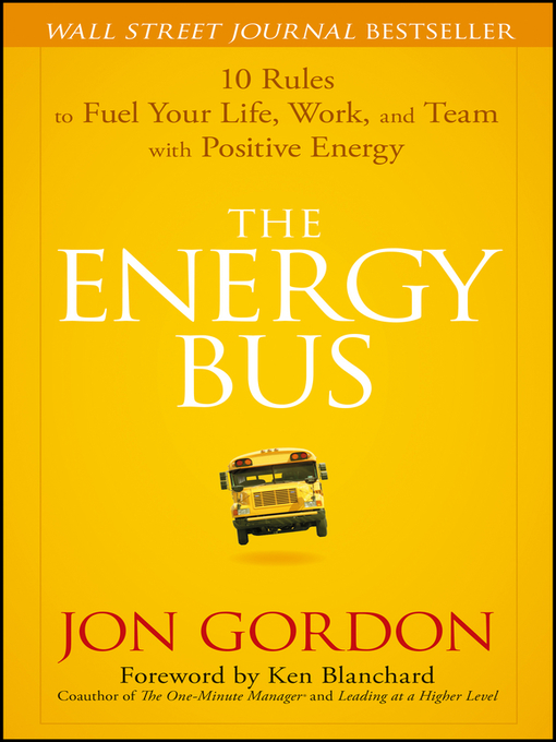 Title details for The Energy Bus by Jon Gordon - Wait list