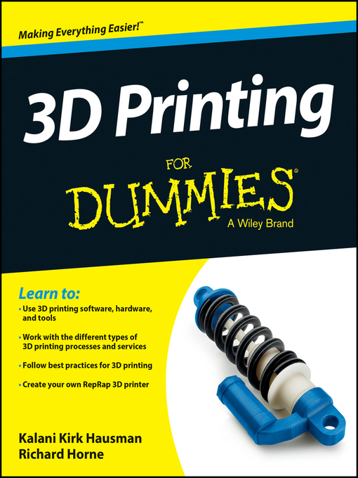 Title details for 3D Printing For Dummies by Kalani Kirk Hausman - Available