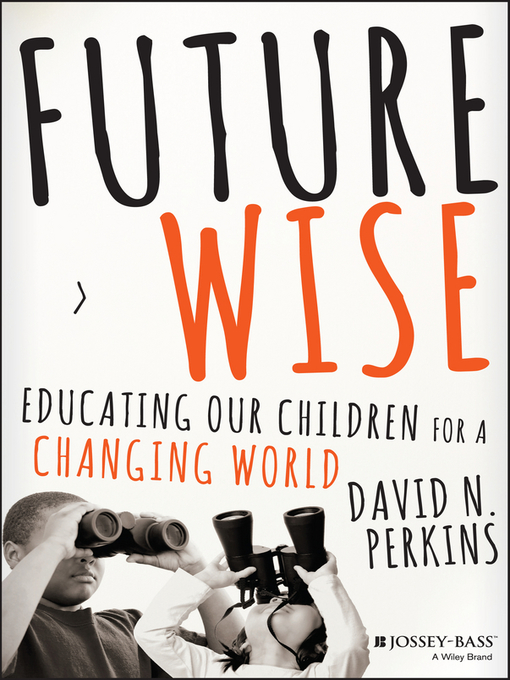 Title details for Future Wise by David Perkins - Available
