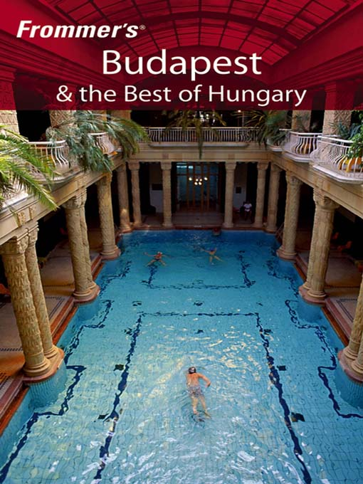 Title details for Frommer's Budapest & the Best of Hungary by Andrew Princz - Available
