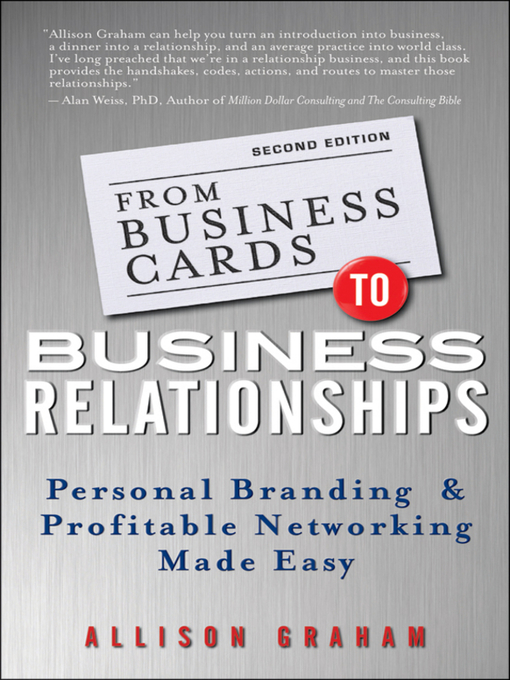 From business cards to business relationships national library title details for from business cards to business relationships by allison graham available colourmoves