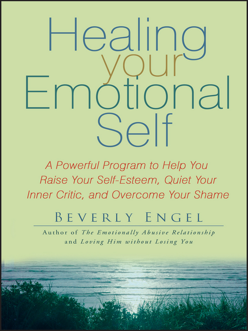 Title details for Healing Your Emotional Self by Beverly Engel - Available