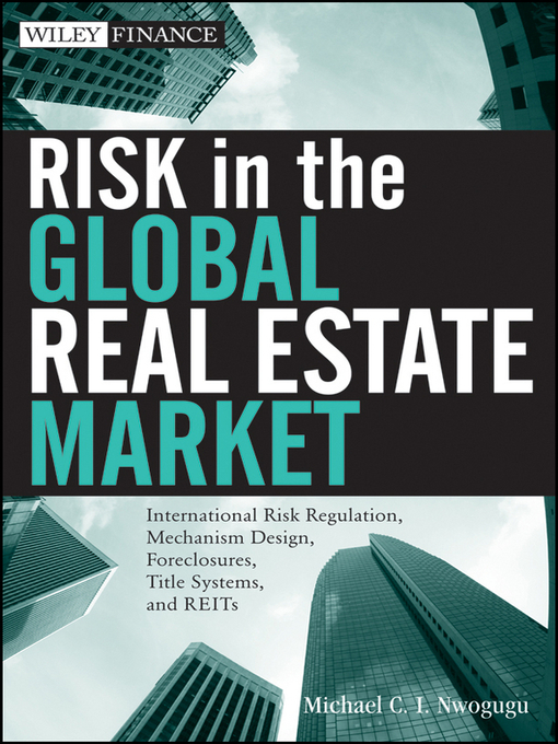 Title details for Risk in the Global Real Estate Market by Mike C. I. Nwogugu - Available