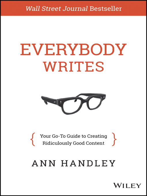 Title details for Everybody Writes by Ann Handley - Wait list