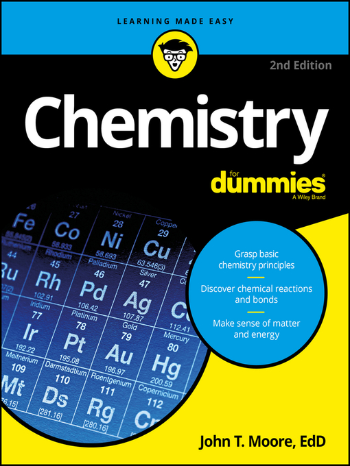 Title details for Chemistry For Dummies by John T. Moore - Available