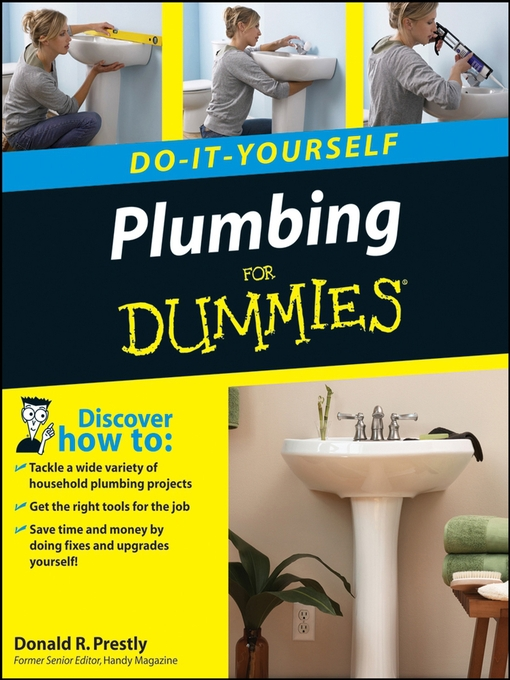 Title details for Plumbing Do-It-Yourself For Dummies by Donald R. Prestly - Available