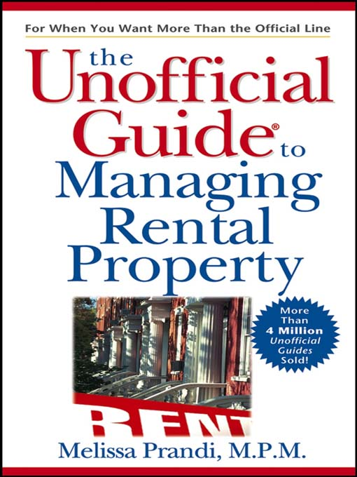 Title details for The Unofficial Guide to Managing Rental Property by Melissa Prandi, MPM - Available