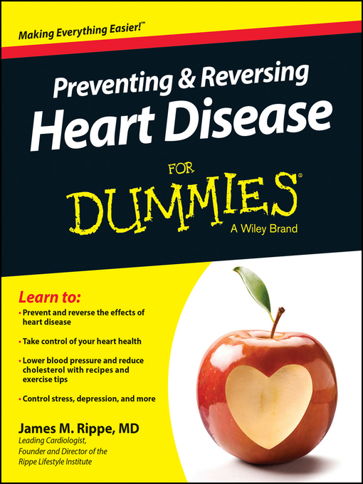 Title details for Preventing and Reversing Heart Disease For Dummies by James M. Rippe - Available