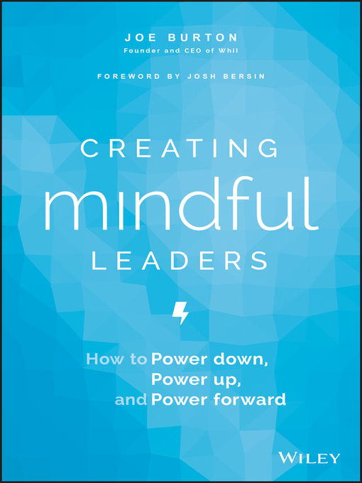 Title details for Creating Mindful Leaders by Joe Burton - Available