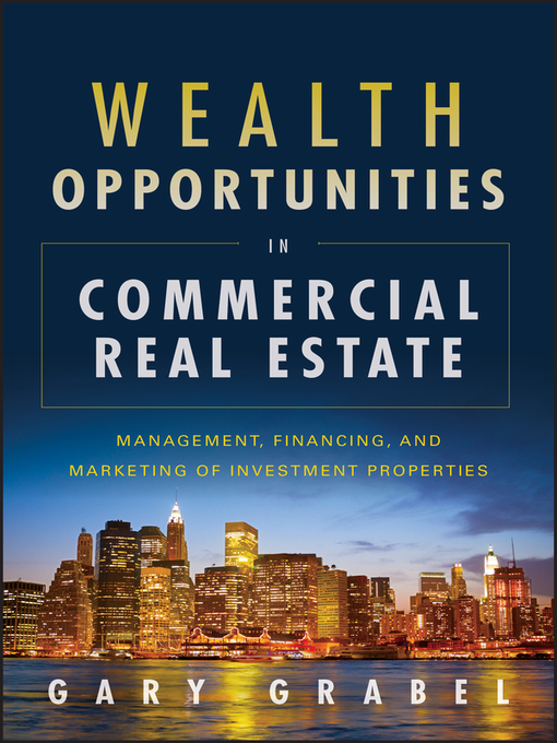 Title details for Wealth Opportunities in Commercial Real Estate by Gary Grabel - Available