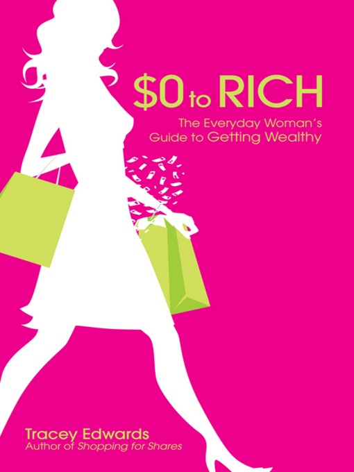 Title details for $0 to Rich by Tracey Edwards - Available
