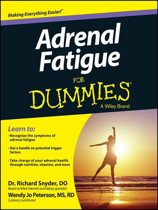 Title details for Adrenal Fatigue For Dummies by Richard Snyder - Available